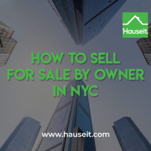 The most important thing home owners need to realize when they try to sell For Sale by Owner in NYC is that they can't avoid all brokers completely.