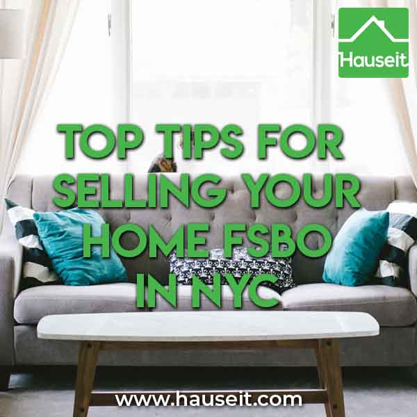 FSBO NYC Tips Hauseit