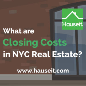 Closing Costs in NYC can be substantial for both buyers and sellers. Detailed closing costs guide for New York City property purchasers and home sellers.