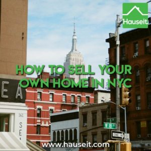 Here are 5 things you have to ask yourself before you try tosell your own home in NYC. Make sure you don't make these common FSBO seller mistakes!