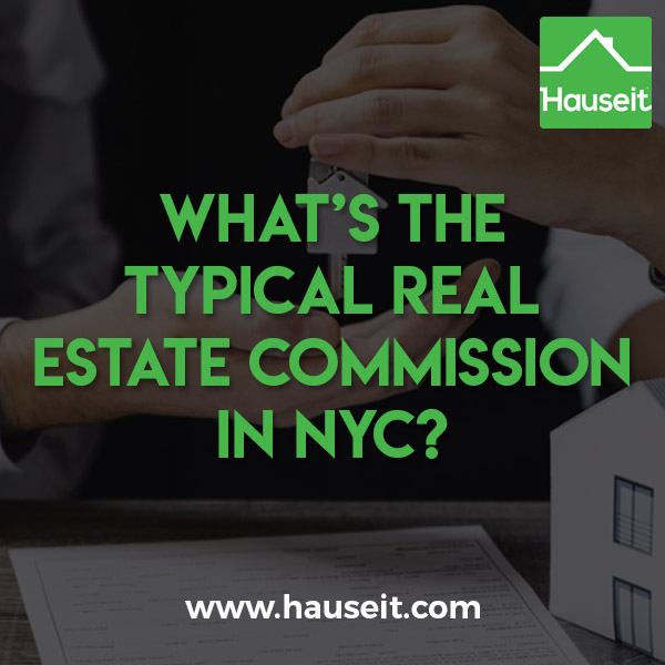 Hauseit explains how you can reduce or eliminate the typical NYC real estate commission.