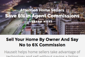 Hauseit's custom For Sale by Owner website for your FSBO listing can help you avoid having to pay a commission to a buyer's agent.
