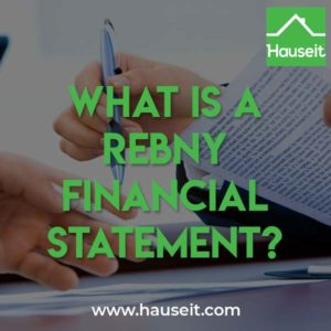 A REBNY Financial Statement is typically required when submitting an offer on a co-op apartment in NYC. Download a sample REBNY Financial Statement and instructions.
