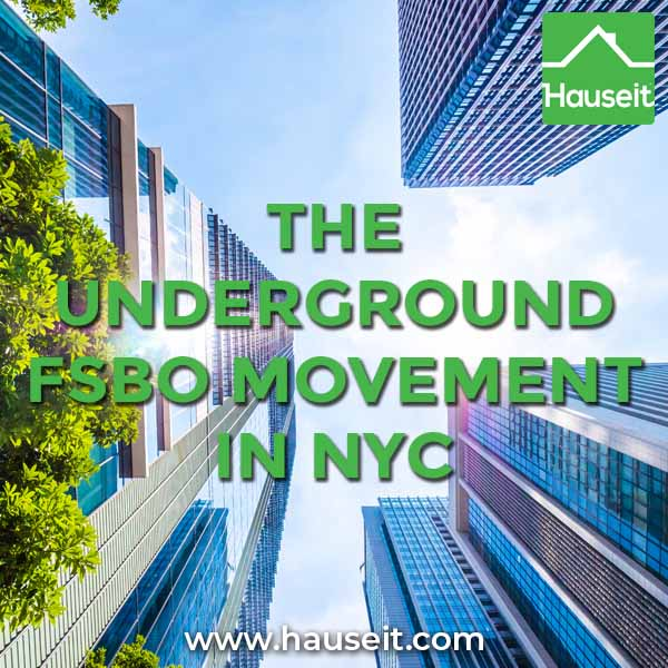 The Underground FSBO Movement in NYC