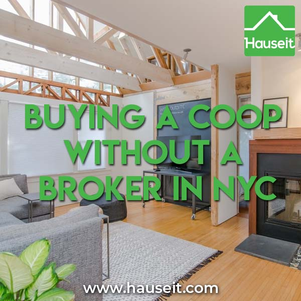 Buying a Coop Without a Broker in NYC. Tips and strategies for buying a co-op apartment without a real estate agent.
