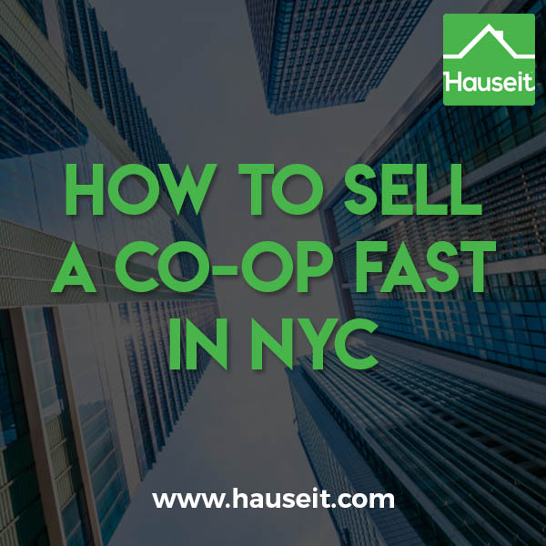 Do you need to move or buy a bigger apartment? If time is of the essence, this article will teach you how to sell a co-op fast in NYC. We'll show you how to sell your apartment quickly with or without a broker, and teach you how to maximize your savings and sale proceeds with a faster sale process.