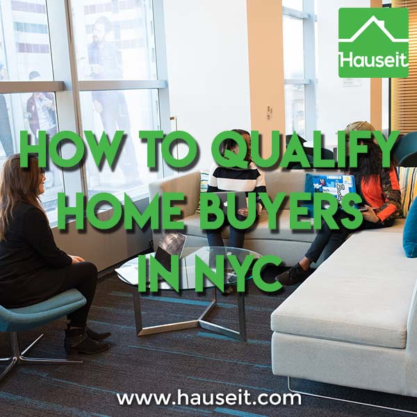 How to qualify home buyers in NYC