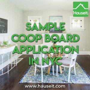 What does a Sample Coop Board Application look like for NYC home buyers and sellers? We give you an example of a real life co-op purchase application.