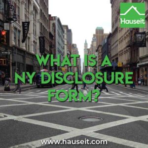 What is a NY Disclosure Form for real estate buyers and sellers? Should I agree to Dual Agency as a home buyer? What is Advanced Informed Consent?