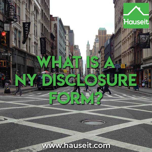 NY Disclosure Form – What is a NY Disclosure Form