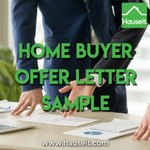 What does a home buyer offer letter look like? Is it necessary in addition to a short biography? Do sellers actually expect a letter these days?