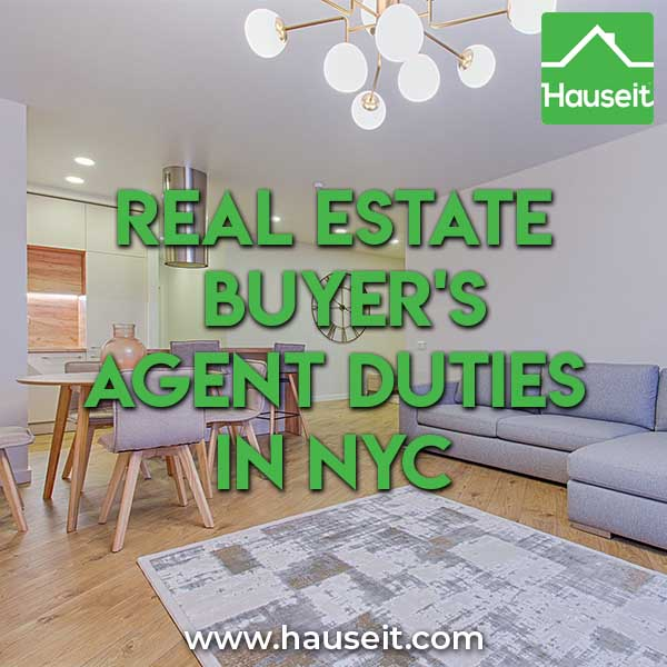 Real Estate Buyer's Agent Duties in NYC