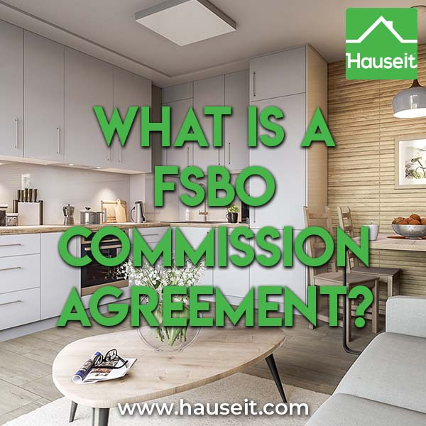 Fsbo Commission Agreement - What Is A Fsbo Commission Agreement