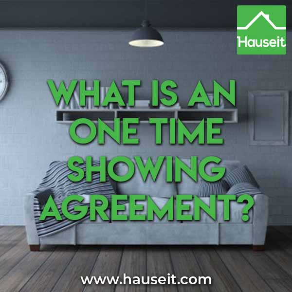 What is a one time showing agreement
