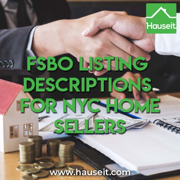 What should NYC home sellers watch out for when writing FSBO listing descriptions? Can you mention the great school district your home is in?