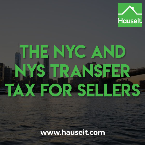 The NYC and NYS Transfer Tax for condo and co-op sellers is 1.425% for sales of $500k or less and 1.825% above $500k. Tax rates vary by property type.