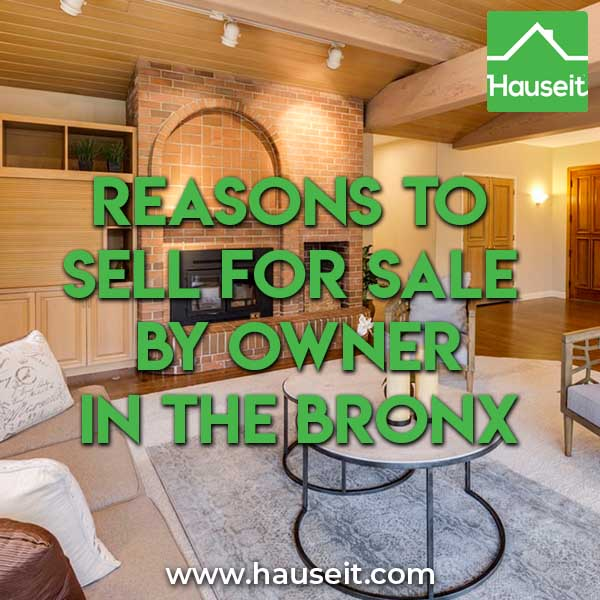 Reasons to sell For Sale By Owner in the Bronx
