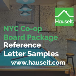 3-6 reference letters per applicant. Ask for references as soon as you have a signed contract. NYC co-op board package reference letter samples & tips.