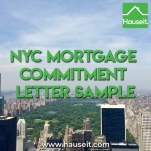 What does a NYC mortgage commitment letter sample look like? Is there any language that allows a lender to back out? What are standard terms?