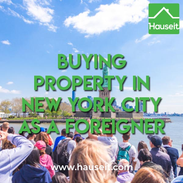 Buying Property in NYC as a Foreigner