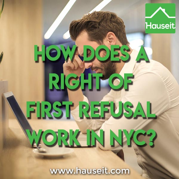 How does a Right of First Refusal work in NYC?