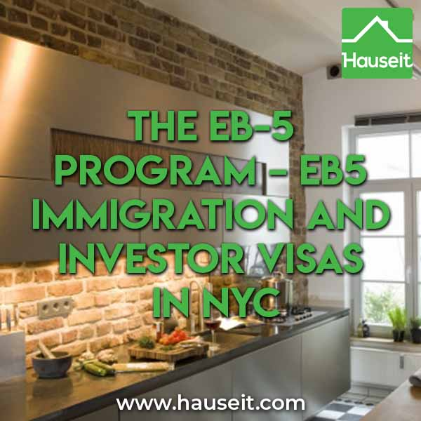 Are you looking to invest through the EB-5 Program in order to immigrate to the United States? Here's what NYC bound investors need to know.