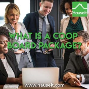 What is a board package in NYC real estate? What does a sample coop board package look like? What documentation will the co op board want to see?