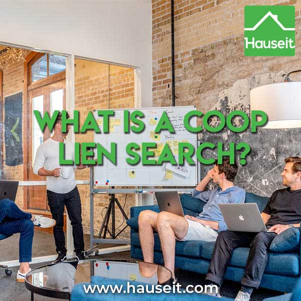 What Is an cooperative apartment lien search? Is a coop lien search necessary buying buying a co-op in NYC? How much does a lien search cost?