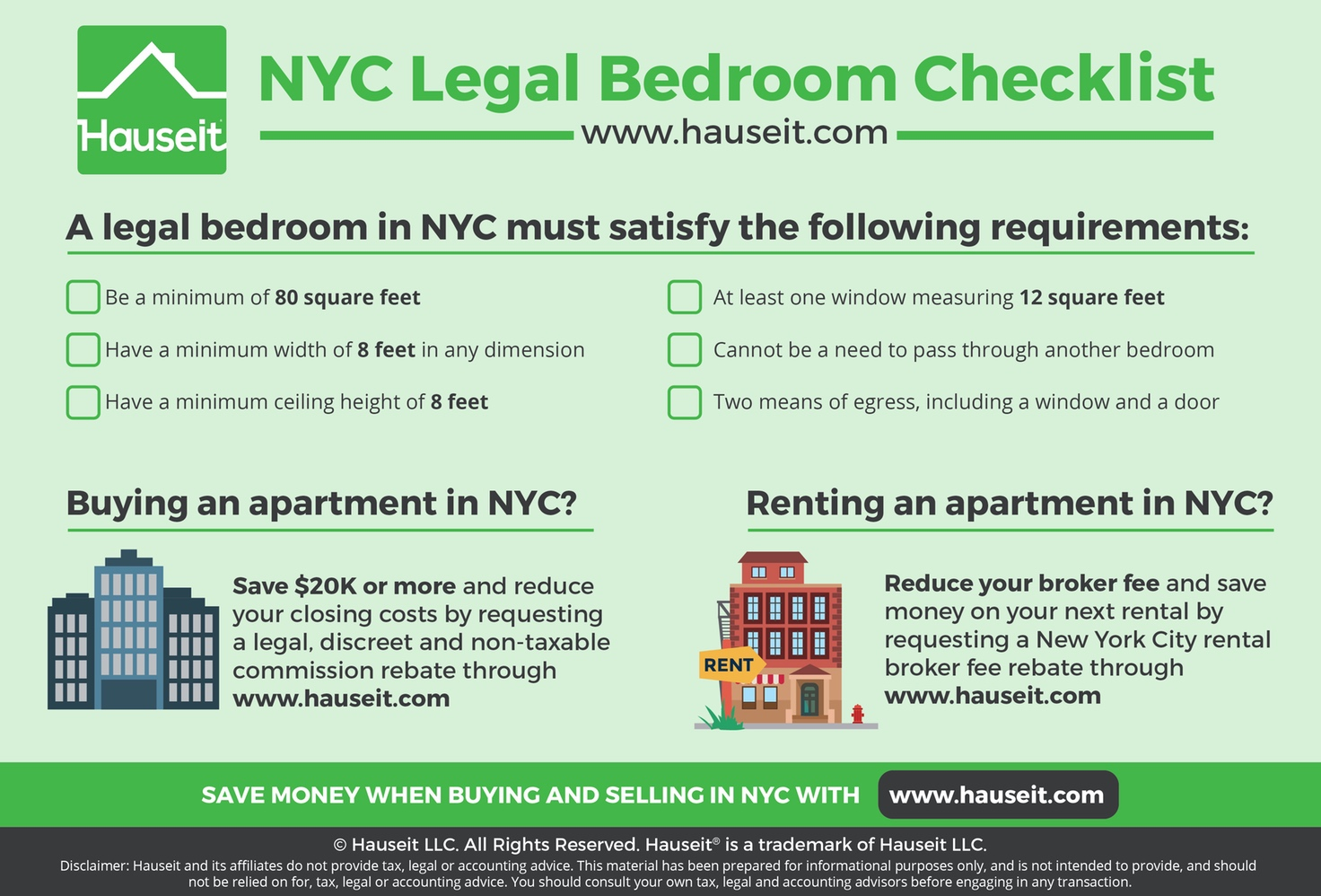 A legal bedroom in NYC must satisfy specific requirements for square footage, width, ceiling height, window size and ease of access.