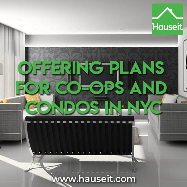 What is a condo or co-op offering plan in NYC real estate? How can I obtain a copy of an offering plan? What information is contained in an offering plan?