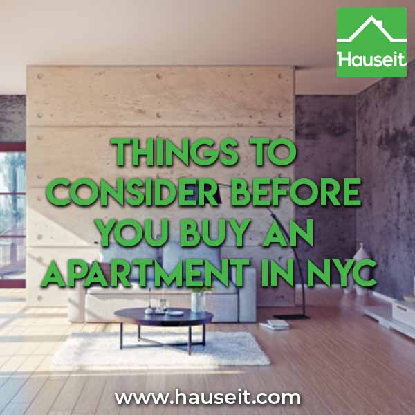Things to consider before you buy an apartment in nyc for Buying an apartment in nyc