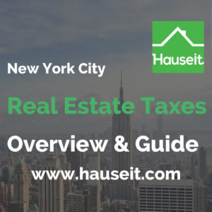 What are NYC real estate taxes like? How will tax reform affect NY home owners? What taxes will you owe New York for buying and selling property in New York City? Read our overview of NYC real estate taxes tailored for buyers, sellers and owners. Updated for The Tax Cuts and Jobs Act of 2018!
