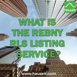 The REBNY Residential Listing Service, also known as the REBNY RLS, is the de facto Multiple Listing Service (MLS) in New York City.