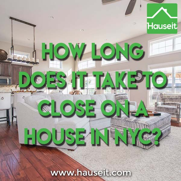 What's the average time to close on a house in NYC? What happens after signing a contract on a house? When do you get a closing date? What should home buyers and sellers expect on closing day? Just how long does it take to close on a house in NYC? Learn all this and more in our guide on the contract to close process.