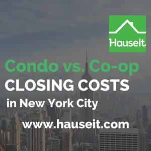 Comparison of closing costs for co-op vs. condo apartments in NYC. Buyer closing costs in New York City are highest for condos, while seller closing costs in NYC are highest for co-op apartments. Read the official condo vs. co-op closing cost guide by Hauseit.