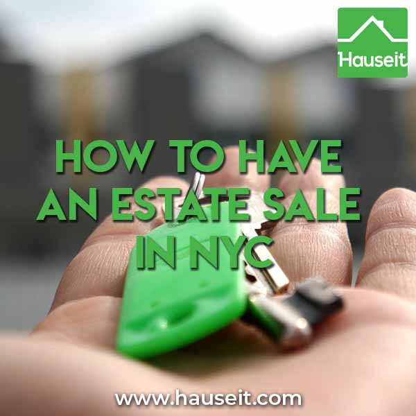 What are the next steps to an estate sale after your loved one has passed away? How soon should estate sales happen? We'll teach you how to have an estate sale in NYC, from getting a death certificate to minimizing your closing costs when property is sold. Learn how to navigate the estate sale process for real estate.