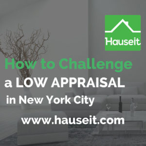 What happens if the bank's appraisal comes in too low? Learn how to challenge a low appraisal in New York City by filing an appraisal rebuttal. Read our FAQ on appealing an appraisal if the appraised value is below the purchase price. How long does an appraisal reconsideration take in NYC?