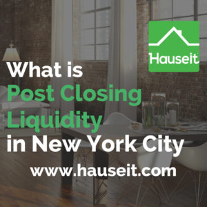 What is the definition of post-closing liquidity in NYC and how is it calculated when buying a co-op? What qualifies as liquid assets when computing post closing (post close) liquidity? What are the typical post-closing liquidity requirements for coop apartments in New York City?