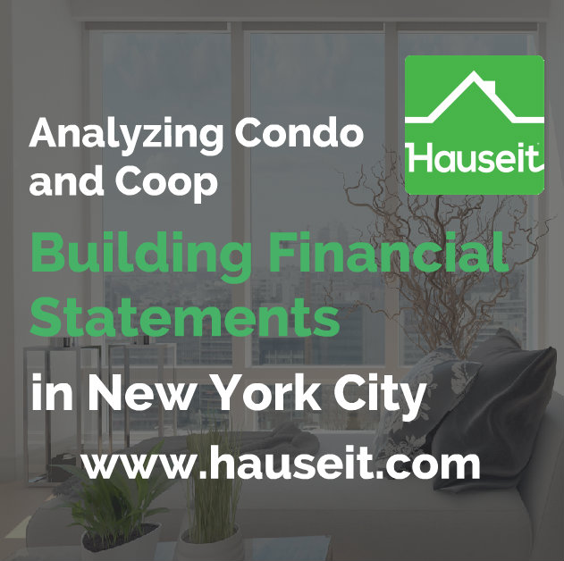 What to look for when evaluating condo and coop building financial statements. Overview of different sections and due diligence tips before you buy in NYC.