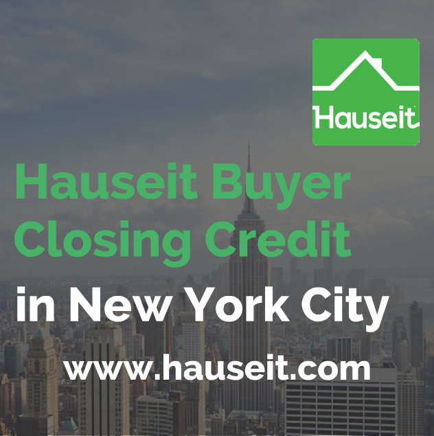Save thousands on your home purchase with a Hauseit Buyer Closing Credit in NYC without risking your deal. Reputable and highly experienced partner brokers.