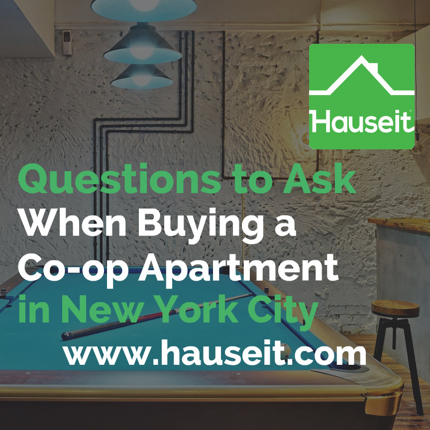 What are the most important questions to ask when buying a co-op in NYC? Questions include co-op financial requirements, sublet policy and the flip tax.