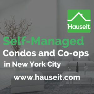 What is a self-managed co-op or condo building in NYC? Are self-managed buildings a good investment in NYC real estate? What are risks of a self-management?