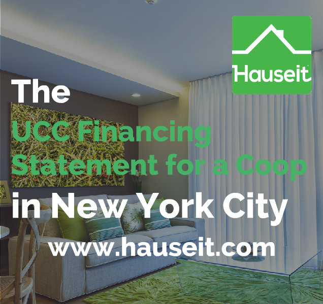 The Ucc Financing Statement For A Coop In Nyc Hauseit