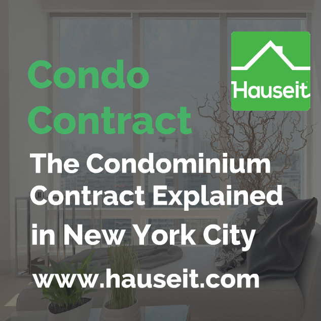 What is a condo contract in NYC? What is a contract rider? The condominium contract explained plus sample contracts, contract riders and more in this article.
