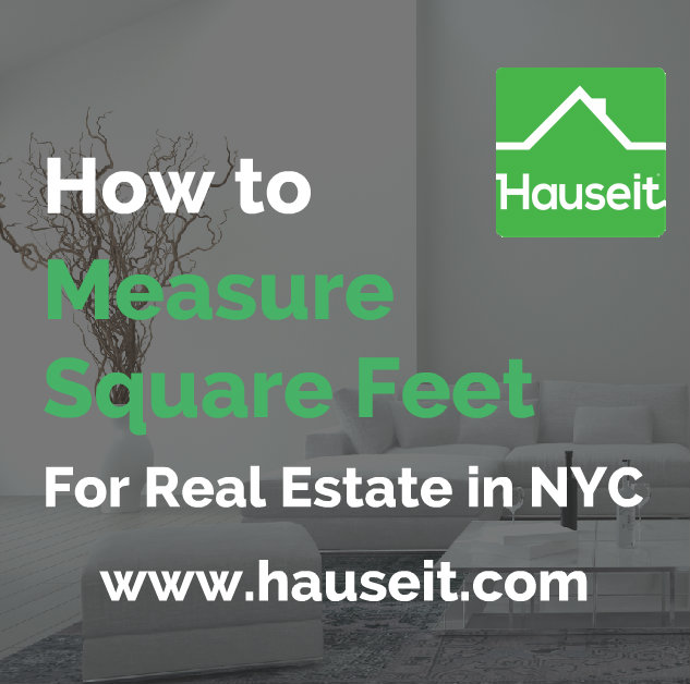 What is a square foot? Where can you find the actual square footage of a condo or co-op apartment in NYC? How to measure square feet in NYC and more.