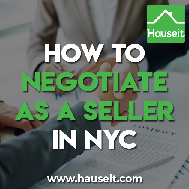 Negotiating as a seller in NYC is more of an art than a science. Being a successful negotiator requires strong interpersonal skills, creativity and the ability to listen and adapt. Here are some tips for how to negotiate as a seller in NYC.