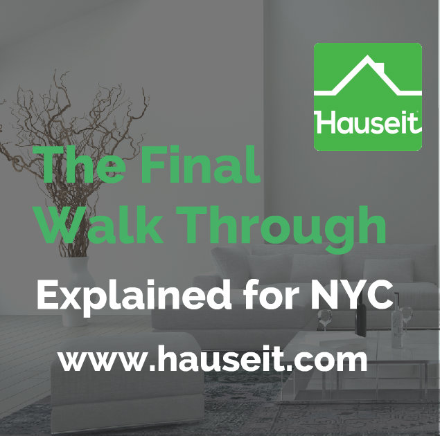 We explain the real purpose of a final walkthrough and provide you with a handy final walk through checklist you can use. Nuances for NYC new construction.