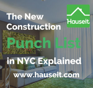 What is a punch list and are sponsors obligated to finish the punchlist? How are disagreements handled? Sample new construction punch list and more.