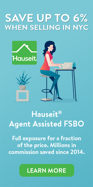 Fully market your home on your local MLS and dozens of popular websites with Hauseit's Agent Assisted FSBO Listing Service. We offer the REBNY RLS which covers NYC, the HGMLS which covers the Hudson Valley, and the MLSLI which covers Long Island. An Agent Assisted FSBO is so much more than a flat fee MLS listing. That's because your home is listed by one of our reputable, traditional partner brokers who never openly discount their services. As a result, not only will you receive the same marketing exposure as a full commission customer, your listing won't be treated any differently by other brokers!