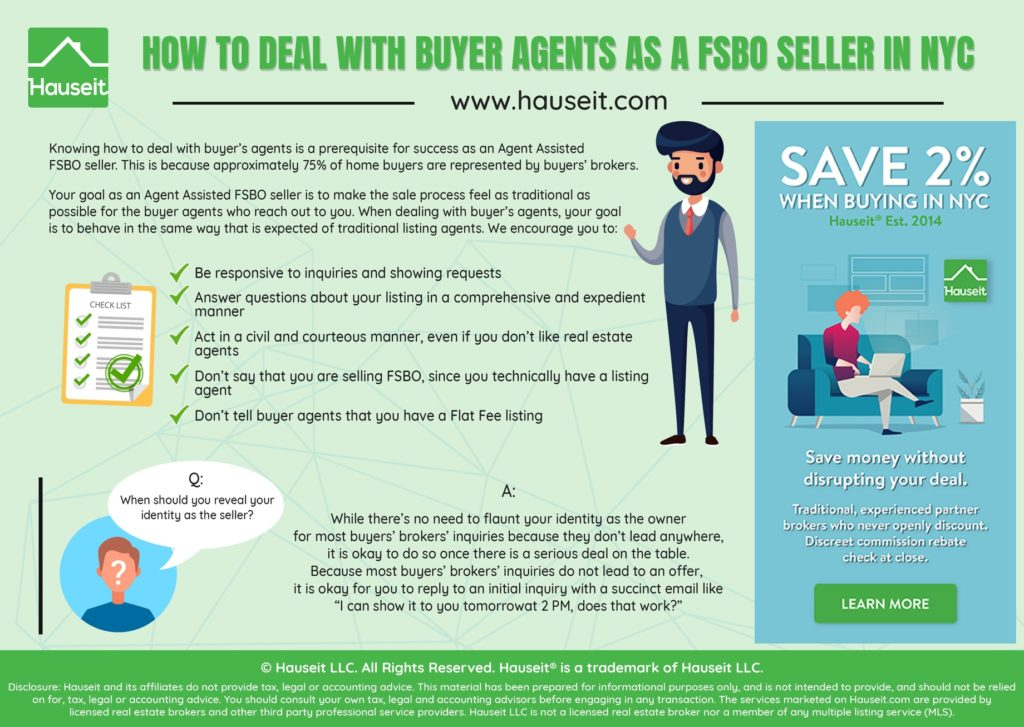 Knowing how to deal with buyer's agents is a prerequisite for success as a Hauseit Agent Assisted FSBO seller.